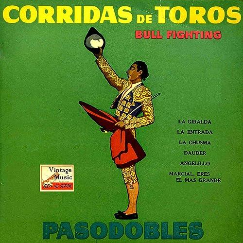 La Chusma (Pasodoble Torero) de Banda Del Regimiento De ...