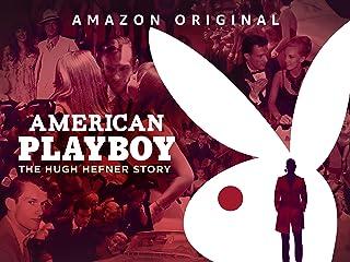 American Playboy: The Hugh Hefner Story