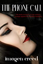 The Phone Call - The Erotic True Story of One Woman's Revenge Against Her Cheating Husband: A Hotwife and Cuckold Short Story