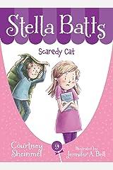 Stella Batts Scaredy Cat Kindle Edition