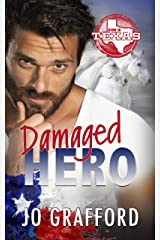Damaged Hero: Hometown Heroes A-Z (Born In Texas Book 4) Kindle Edition