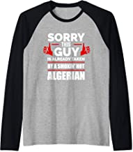 Sorry This Guy is Taken by a Smoking Hot Algerian Algeria Raglan Baseball Tee