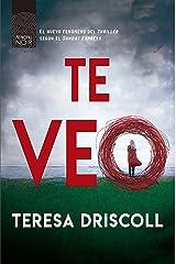 Te veo (Principal Noir nº 8) (Spanish Edition) Kindle Edition