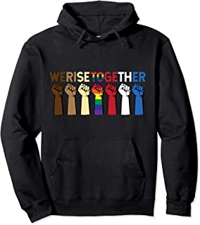 We Rise Together Equality Awesome Black History Month Gift Pullover Hoodie