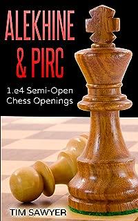 Alekhine & Pirc: 1.e4 Semi-Open Chess Openings