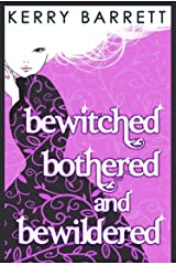 Bewitched, Bothered And Bewildered (Could It Be Magic?, Book 1) (English Edition) Format Kindle