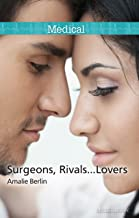 Surgeons, Rivals...Lovers (New York City Docs Book 2)
