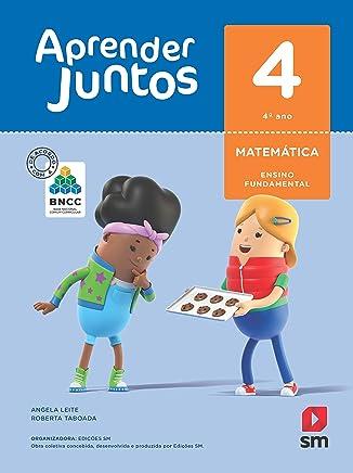 Aprender Juntos. Matemática - 4º Ano - Base Nacional Comum Curricular