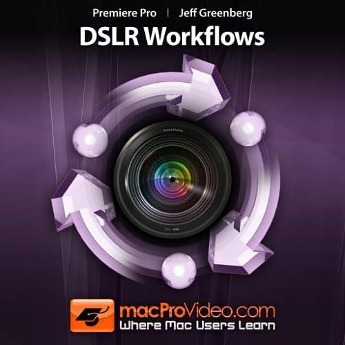 DSLR Workflows Courses for Premiere Pro