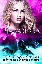 Reawakened (The Sherwood Wolves #9)