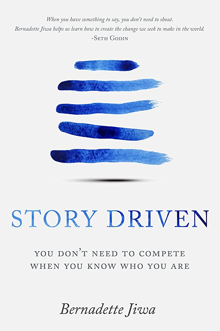 気候お酒貯水池Story Driven: You don't need to compete when you know who you are (English Edition)