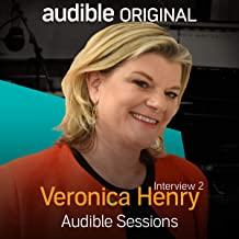 Veronica Henry - April 2017: Audible Sessions: FREE Exclusive Interview