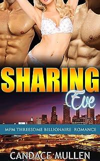 Sharing Eve: MFM Threesome Billionaire Romance