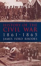 History of the Civil War, 1861-1865 (English Edition)