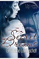 Secret Dreams: Gefährliche Leidenschaft Kindle Ausgabe