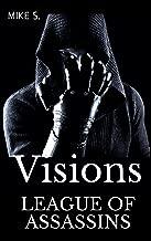League of Assassins: Visions (Shadow Assassins Book 2)