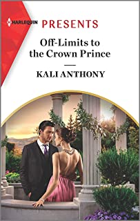 Off-Limits to the Crown Prince: An Uplifting International Romance