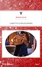 Caretti's Forced Bride (Wedlocked! Book 68)