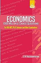 1000 MCQs in Economics (Reprint) For UGC NET, Ph.D. Entrance and UPSC Examinations