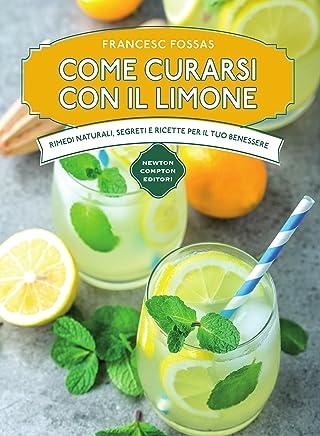 Come curarsi con il limone