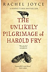 The Unlikely Pilgrimage Of Harold Fry: The uplifting and redemptive No. 1 Sunday Times bestseller Kindle Edition