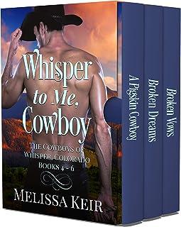 Whisper to Me, Cowboy: The Cowboys of Whisper, Colorado: Books 4-6 (English Edition)