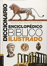 Diccionario enciclopédico bíblico ilustrado (Spanish Edition)