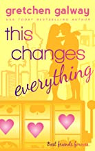 This Changes Everything (Oakland Hills Book 4)