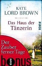 Der Zauber ferner Tage: Bonus zu Kate Lord Browns DAS HAUS DER TÄNZERIN (German Edition)