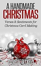 A Handmade Christmas: Verses & Sentiments for Christmas Card Making (English Edition)