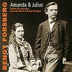 Amanda & Julius - Works for Piano / Bengt Forsberg