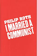 I Married a Communist (American Trilogy Book 2) Kindle Edition