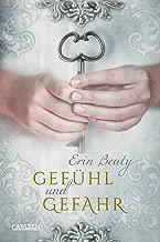 Gefühl und Gefahr (Kampf um Demora 3): Liebesroman und Teil 3 der mitreißenden Serie »Kampf um Demora« (German Edition)