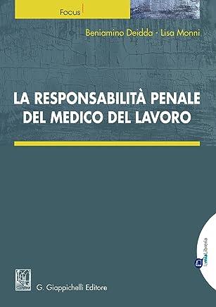 La responsabilità penale del medico del lavoro