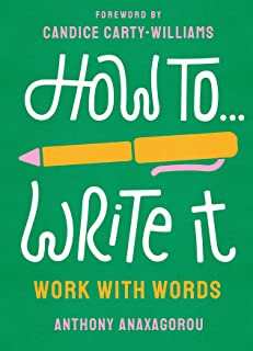 How To Write It: Work With Words