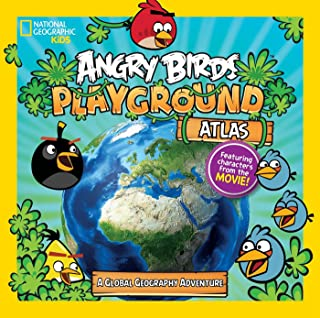 Angry Birds Playground: Atlas: A Global Geography Adventure (National Geographic Kids: Angry Birds Playground)