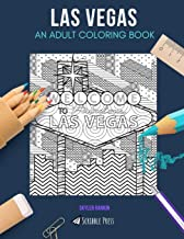 LAS VEGAS: AN ADULT COLORING BOOK: A Las Vegas Coloring Book For Adults