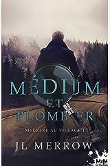 Meurtre au village: Médium et plombier, T1 Format Kindle
