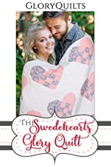 The Swedehearts Glory Quilt Pattern (The Glory Quilts) Kindle Edition