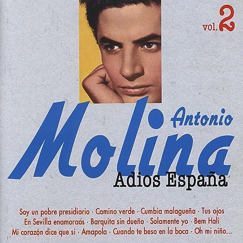 Adios España, Vol. 2 de Antonio Molina en Amazon Music - Amazon.es
