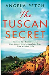 The Tuscan Secret: An absolutely gripping, emotional, World War 2 historical novel Kindle Edition
