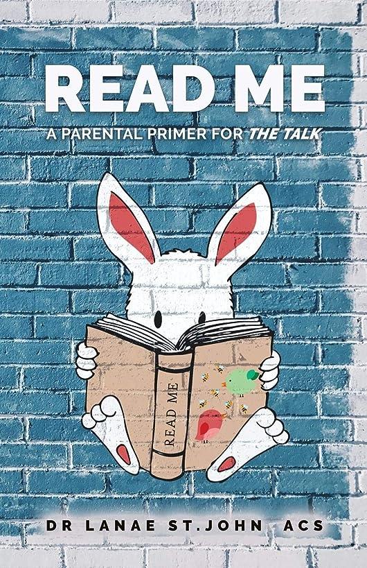 Read Me: A Parental Primer for
