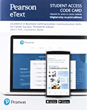 Pearson eText for Excellence in Business Communication -- Access Card (13th Edition)