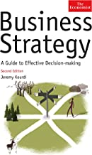 The Economist: Business Strategy: A Guide to Effective Decision-making