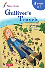 Robin Classics 4 - Gulliver`s Travels by Jonathan Swift: Helps enhance kids` vocabulary and reading comprehension ability....