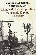 Manual de historia política y social de España (1808- 2011) (ENSAYO Y BIOGRAFÍA)