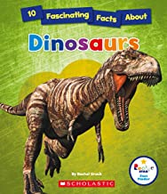 10 Fascinating Facts about Dinosaurs (Rookie Star: Fact Finder)
