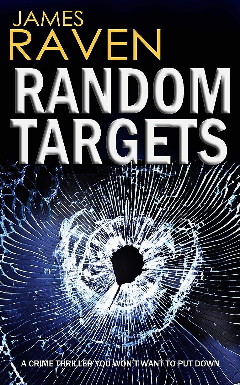 チャップポール応答RANDOM TARGETS a crime thriller you won't want to put down (Detective Jeff Temple Book 3) (English Edition)