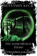 Die namenlosen Türme: Die Chroniken von Ereos 3 (German Edition)