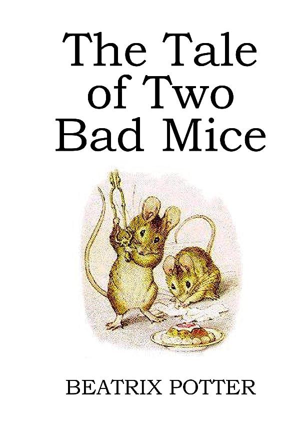 有罪実行名前The Tale of Two Bad Mice (illustrated) (English Edition)